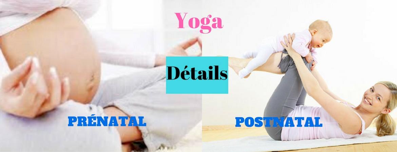 Yoga postnatal et prénatal